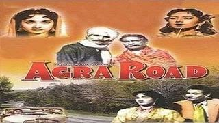 Agra Road 1957 | Vijay Anand & Shakila | Old Hindi Classical Movie