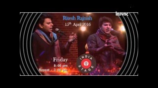 India Stage Featuring Ritesh Rajnish on 15th April