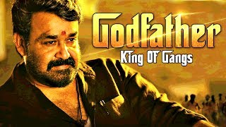 Godfather - King of Gangs (2017) Latest South Indian Full Hindi Dubbed Movie | 2017 Action Movies