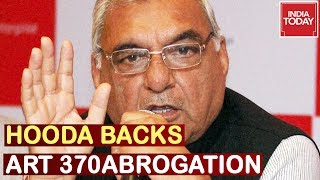 Hooda Backs Article 370, Big Embarassment For Sonia,  Priyanka Who Slammed Abrogation