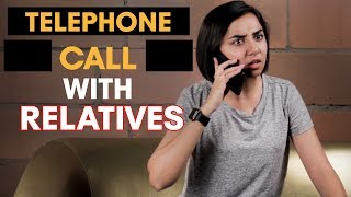 Telephone Call With Relatives   MostlySane