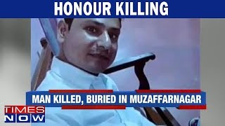 Man killed & buried in Muzaffarnagar, family demands justice