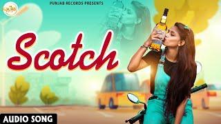 Scotch : Deep Kamana : New Punjabi Song 2021 : Punjab Records : Punjabi Song : Latest Punjabi Songs