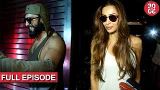 Ranveer To Play Bisexual In Padmavati |  Malaika Dating A Restraunt Chain Owner ? And More