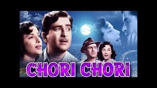 Chori Chori | Super-Hit  Hindi Full Movie | Raj Kapoor ,  Nargis