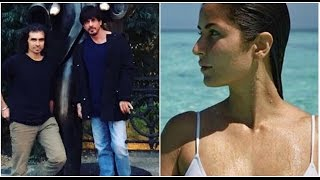 Shahrukh-Imtiaz Disagree Over What | Katrina Sizzles In A Bikini