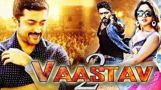 Vaastav 2 (2017) New Released Dubbed Hindi Movie | Suriya Full Movies | Hindi Movies 2017 Full Movie