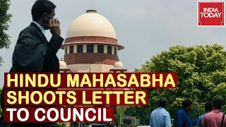 Ayodhya Hearing : Hindu Mahasabha Shoots Letter To Bar Council Of India