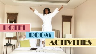 Things To Do In A Hotel Room | MostlySane
