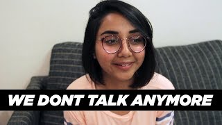 We Don't Talk Anymore   #RealTalkTuesday   MostlySane