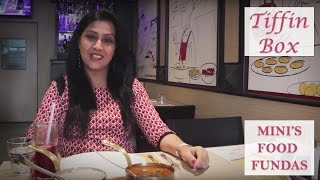 Tiffin Box | Food Reviews | Mini's Food Fundas