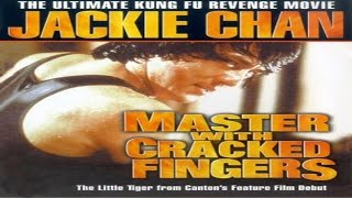 Master With Cracked Fingers 1979 | Full English Movie | Jackie Chan