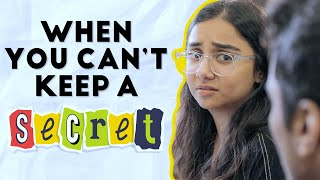 When You Can't Keep A Secret | MostlySane