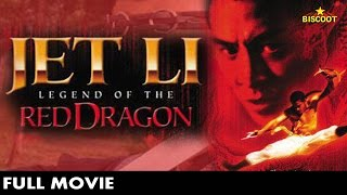 The New Legend of Shaolin | Jet Li | Full Kung Fu Film | Legend of the Red Dragon