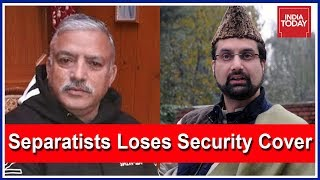 Heat On Pak Proxies In J&K 5 Separatists Lose Security Cover After | India Today Ground Report