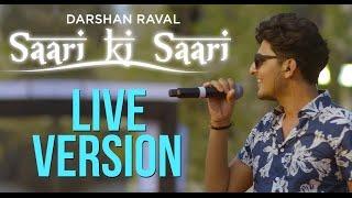 Saari Ki Saari - Darshan Raval   Live in Concert   Official