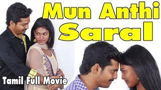 Mun Anthi Saral   Latest Tamil Romantic Blockbuster Movie