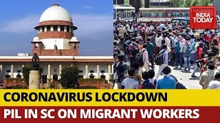 Coronavirus Lockdown: SC To Hear PIL On Mass Exodus Of Migrant Workers Tomorrow