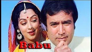 Babu (1985) Hindi Full Length Movie   Rajesh Khanna, Hema Malini, Mala Sinha, Rati Agnihotri