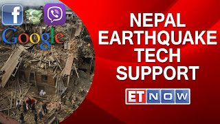 Nepal Earthquake | Tech Support From Google, Facebook, Viber