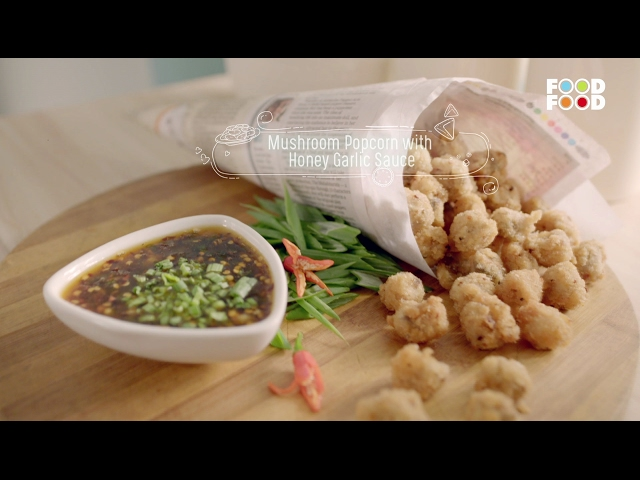 Watch mushroom popcorn with honey garlic sauce namkeen nation watch mushroom popcorn with honey garlic sauce namkeen nation chef rakesh sethi foodfood online forumfinder Images