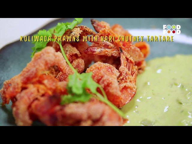 Watch koliwada prawns with hari chutney tartare great chefs watch koliwada prawns with hari chutney tartare great chefs great recipes chef tejas sovani foodfood online forumfinder Image collections