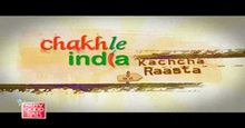 Chakh Le India Kachcha Raasta Episode-25 Live TV Streaming