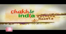 Chakh Le India Kachcha Raasta Episode-26 Live TV Streaming