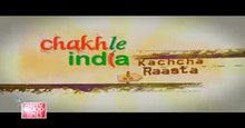 Chakh Le India Kachcha Raasta Episode-21 Live TV Streaming
