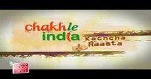 Chakh Le India Kachcha Raasta Episode-22 Live TV Streaming