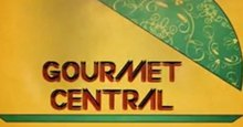 Gourmet Central Episode -40 Live TV Streaming