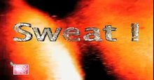 Sweat Episode - 48 Live TV Streaming
