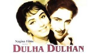 Watch Dulha Dulhan Full Hindi Movie 1964 Raj Kapoor Sadhana