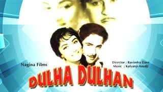 Watch Dulha Dulhan 1964 Full Hindi Movie Raj Kapoor Sadhana