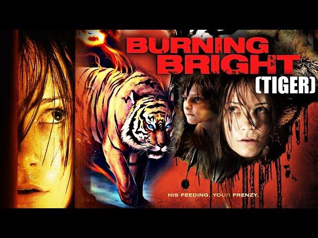 Watch Burning Bright (Tiger) 2016 - Latest Hollywood Movie