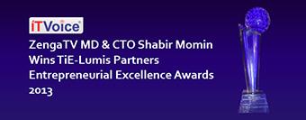 ZengaTV MD & CTO Shabir Momin Wins TiE-Lumis Partners Entrepreneurial Excellence Awards 2013